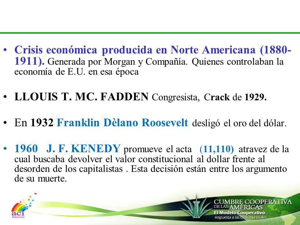 Crisis económica producida en Norte Americana (1880-1911)