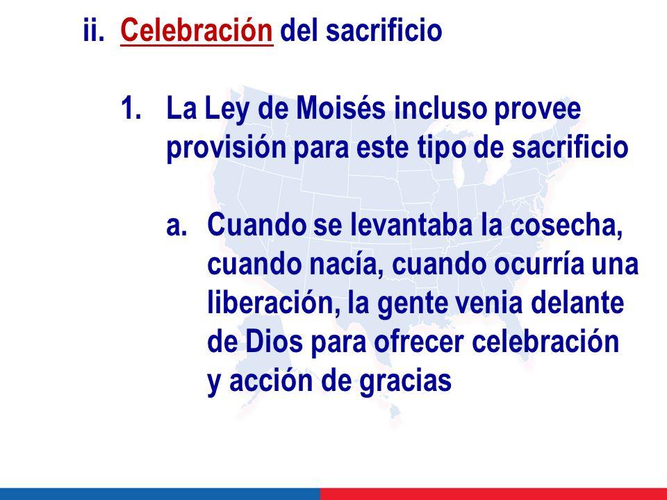 ii. Celebración del sacrificio