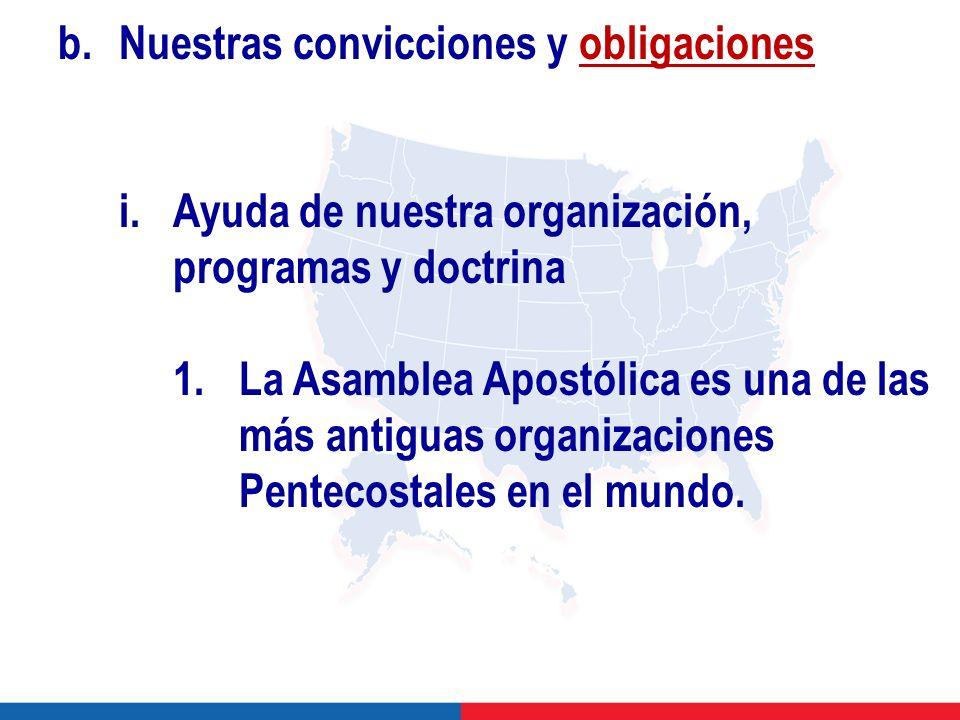 b. Nuestras convicciones y obligaciones