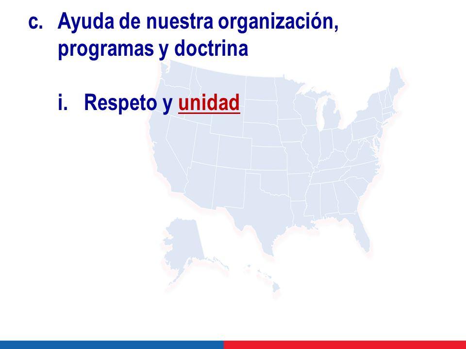 c. Ayuda de nuestra organización, programas y doctrina