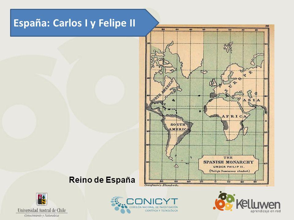 España: Carlos I y Felipe II