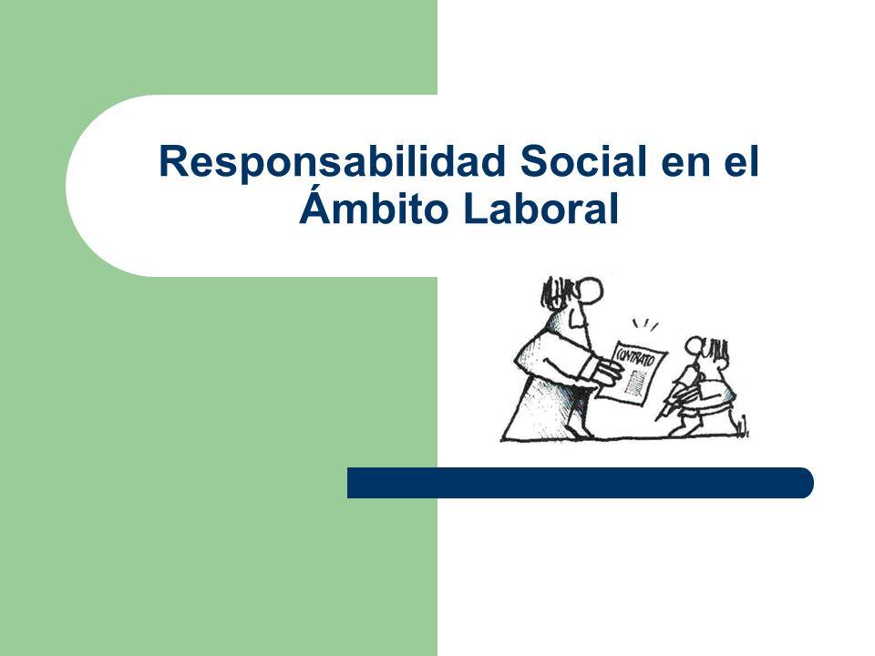 Responsabilidad Social en el Ámbito Laboral