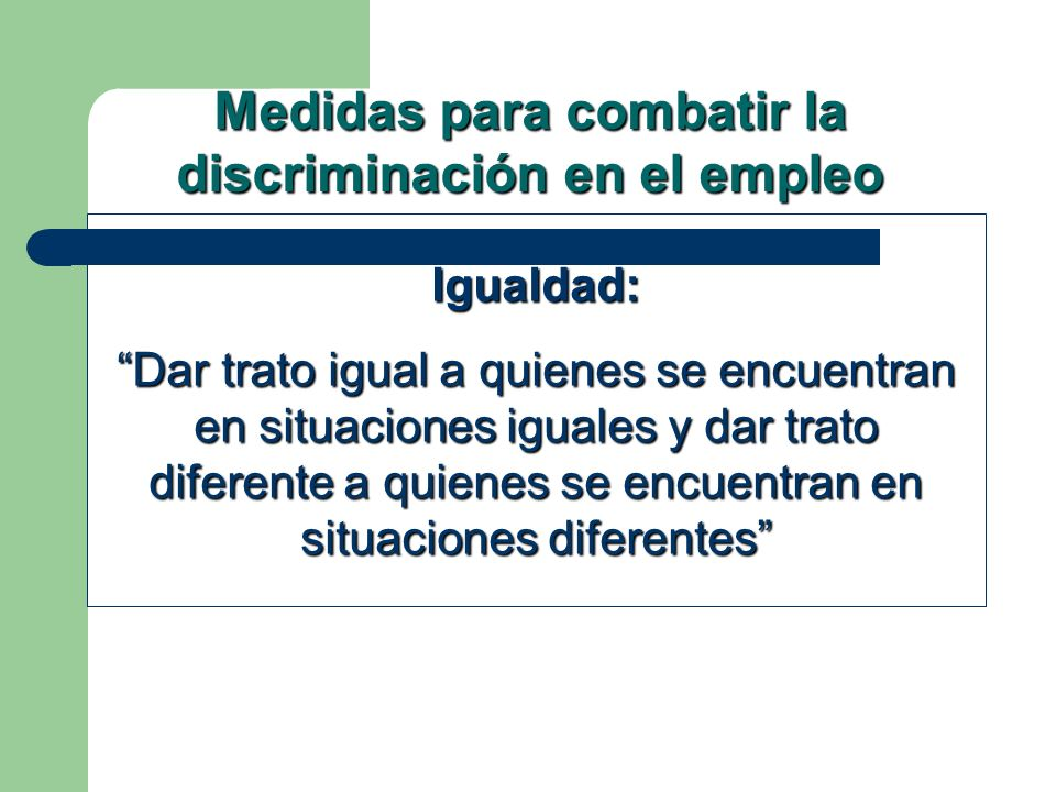 Medidas para combatir la discriminación en el empleo
