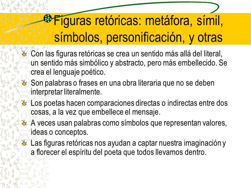 Figuras retóricas: metáfora, símil, símbolos, personificación, y otras