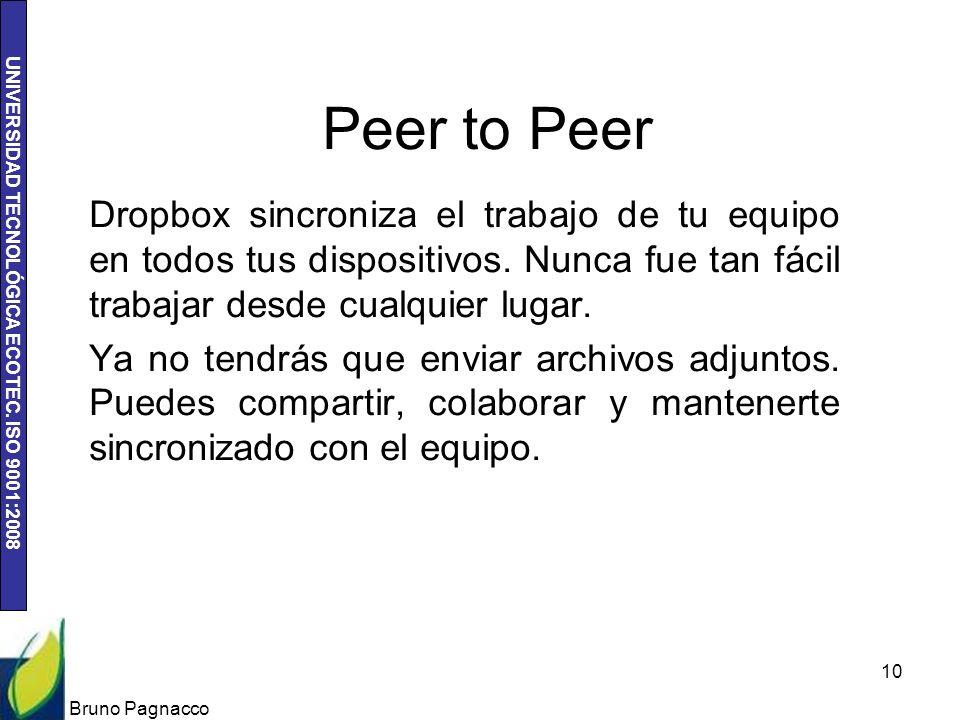 Peer to Peer Dropbox sincroniza el trabajo de tu equipo en todos tus dispositivos. Nunca fue tan fácil trabajar desde cualquier lugar.