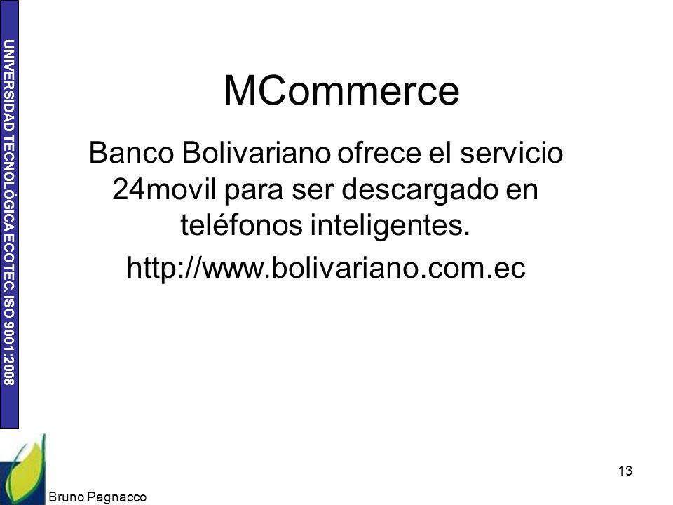 MCommerce Banco Bolivariano ofrece el servicio 24movil para ser descargado en teléfonos inteligentes.