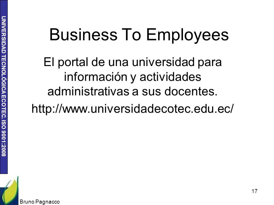 Business To Employees El portal de una universidad para información y actividades administrativas a sus docentes.