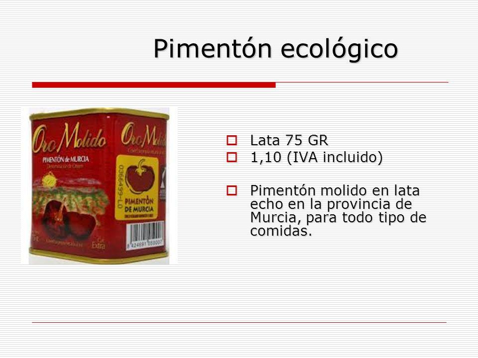 Pimentón ecológico Lata 75 GR 1,10 (IVA incluido)
