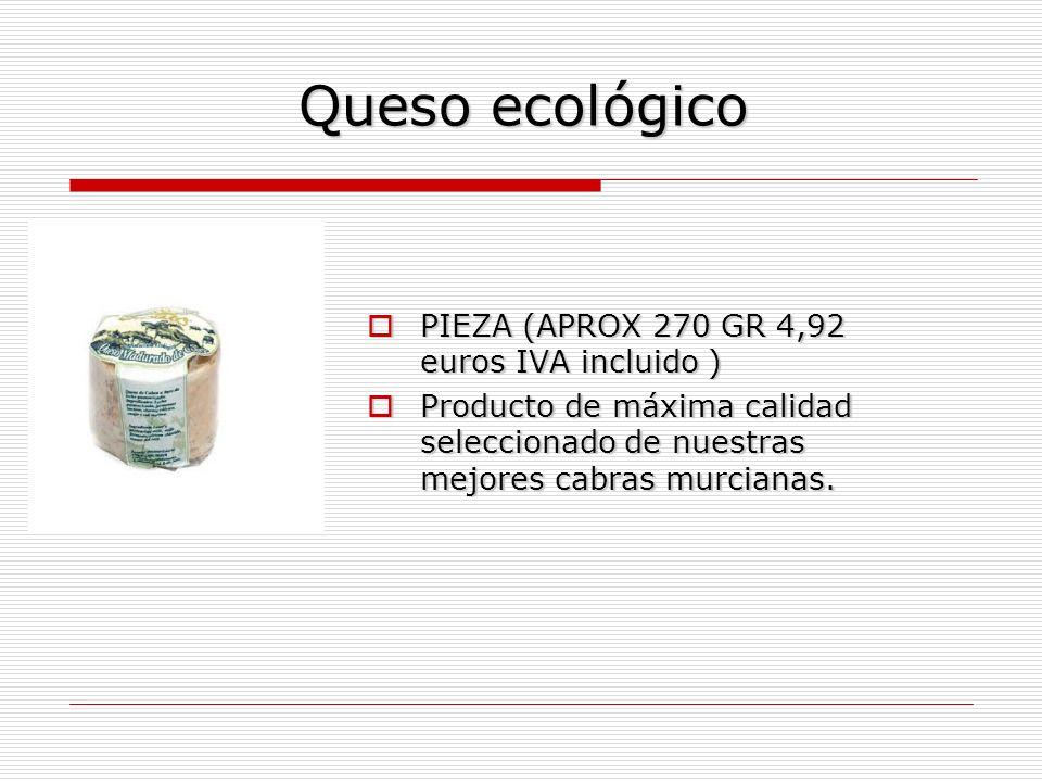 Queso ecológico PIEZA (APROX 270 GR 4,92 euros IVA incluido )