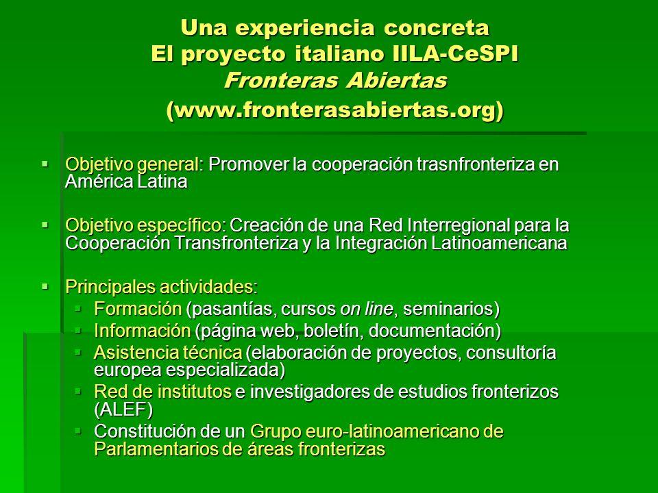 Una experiencia concreta El proyecto italiano IILA-CeSPI Fronteras Abiertas (www.fronterasabiertas.org)