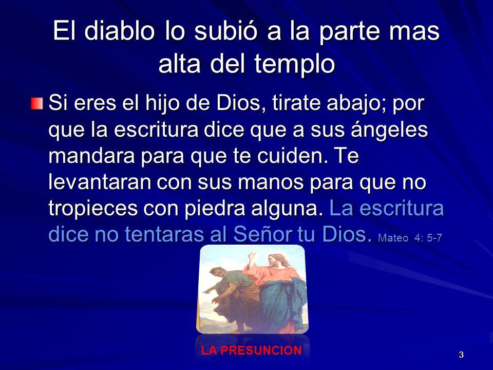 El diablo lo subió a la parte mas alta del templo