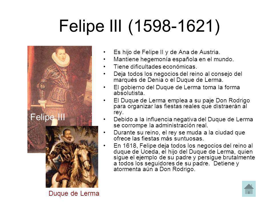 Felipe III (1598-1621) Felipe III Duque de Lerma