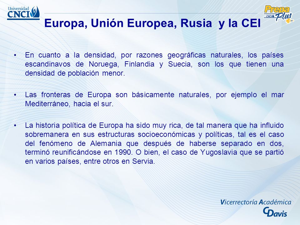 Europa, Unión Europea, Rusia y la CEI