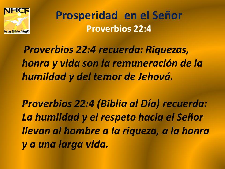 Prosperidad en el Señor Proverbios 22:4