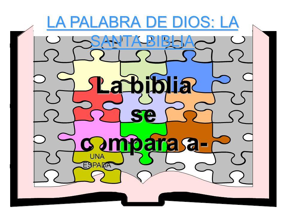LA PALABRA DE DIOS: LA SANTA BIBLIA