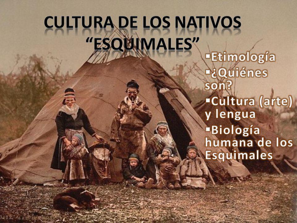 Cultura de los nativos Esquimales