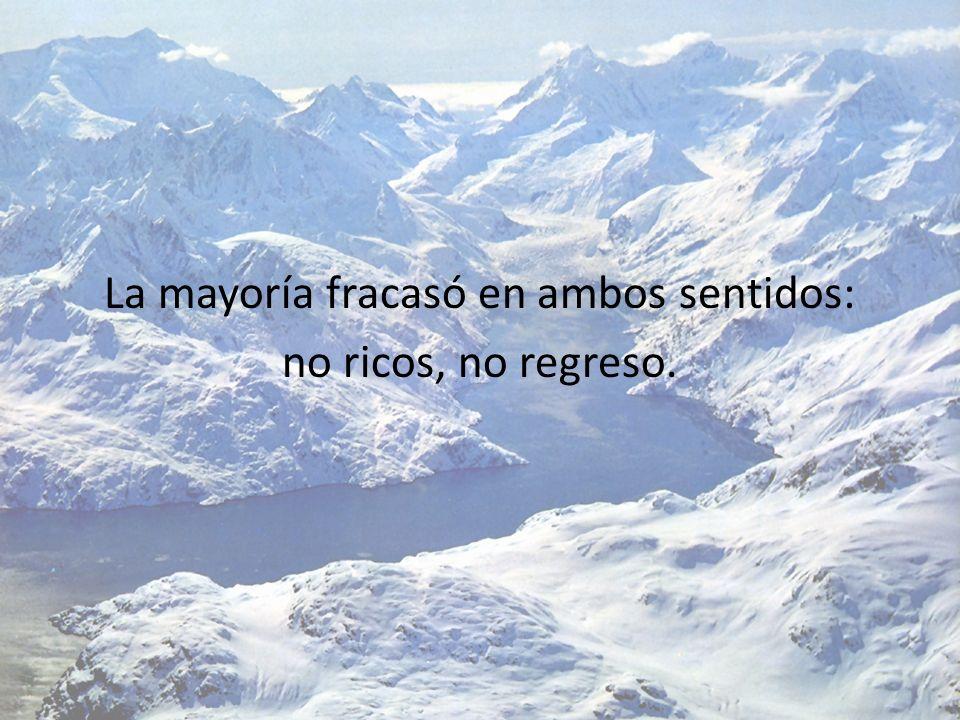 La mayoría fracasó en ambos sentidos: no ricos, no regreso.