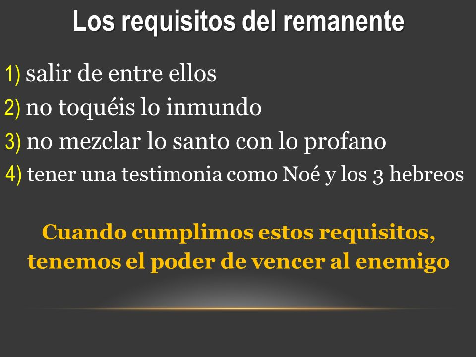 Los requisitos del remanente