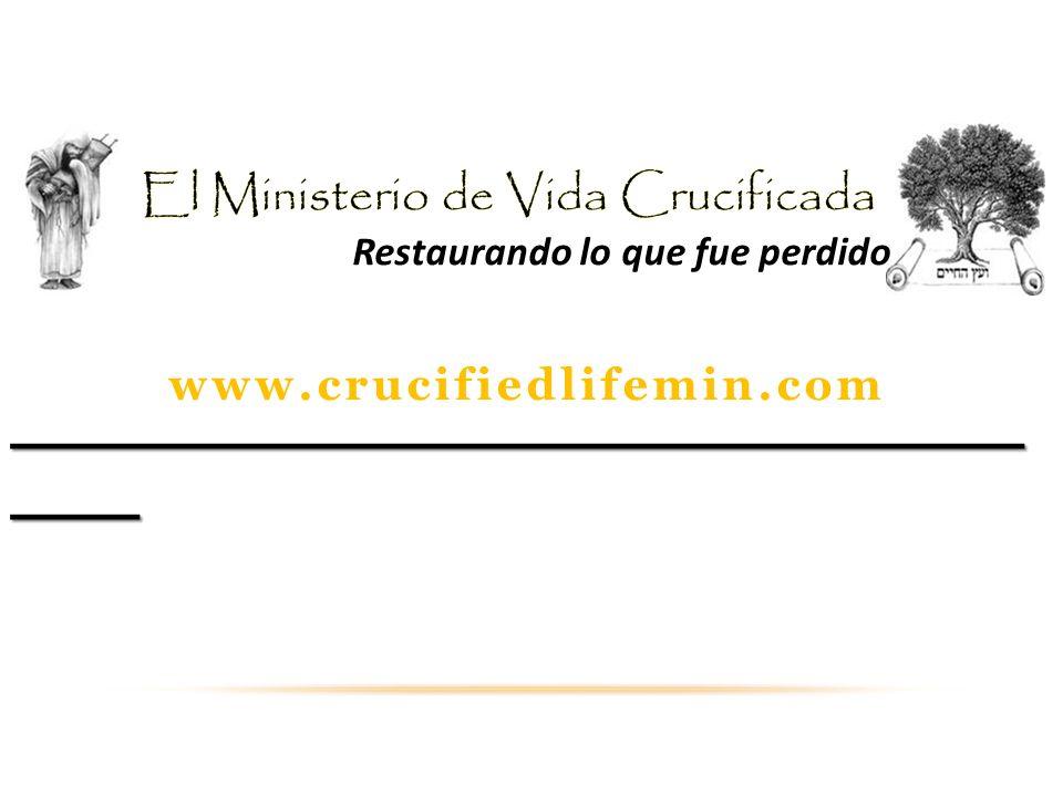 El Ministerio de Vida Crucificada