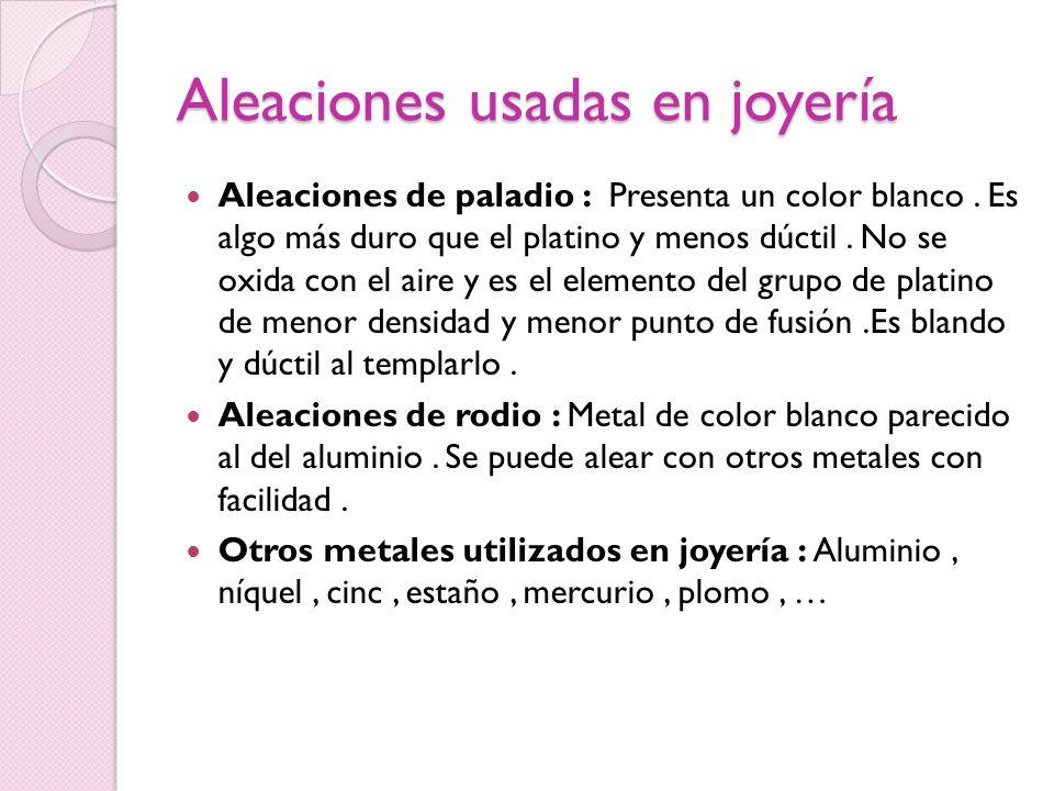Aleaciones usadas en joyería
