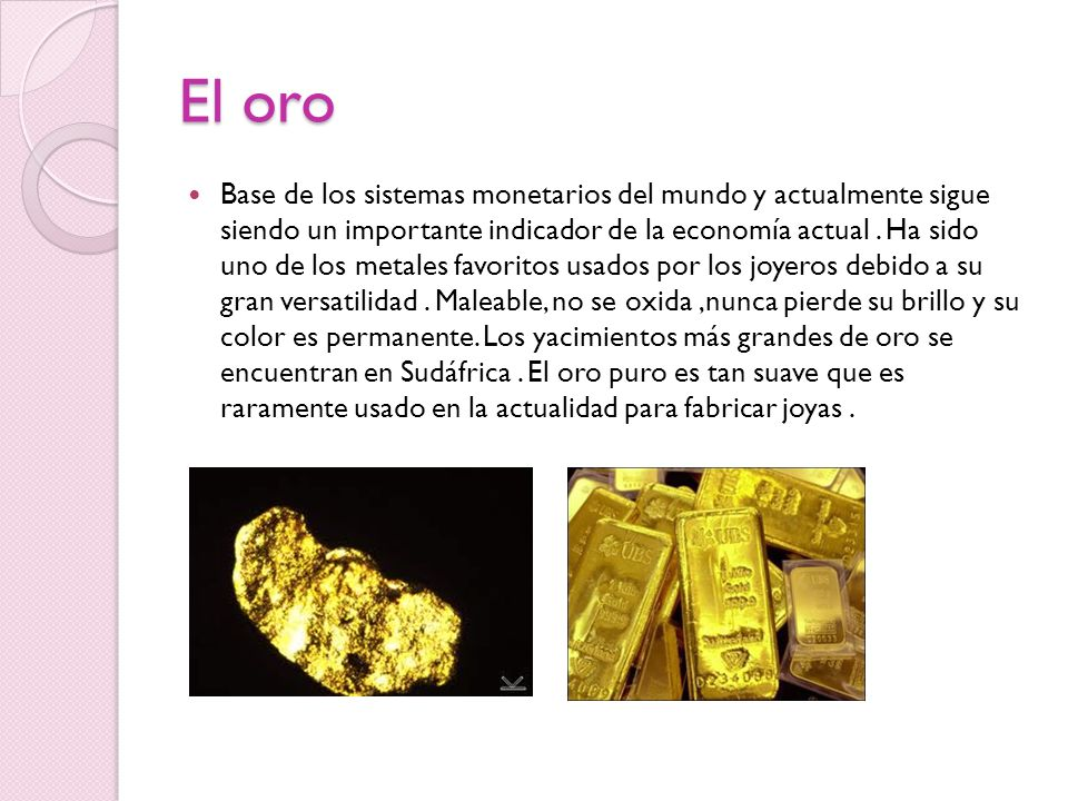 El oro