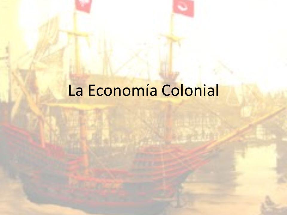 La Economía Colonial