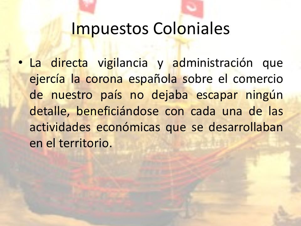 Impuestos Coloniales