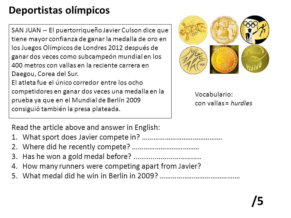 /5 Deportistas olímpicos Read the article above and answer in English:
