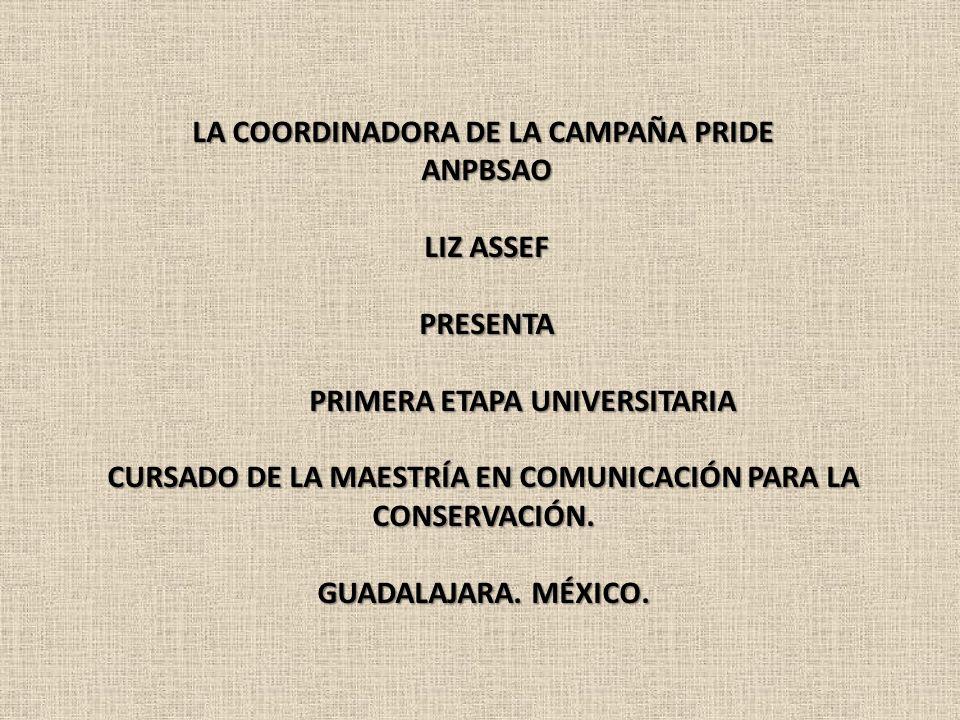 LA COORDINADORA DE LA CAMPAÑA PRIDE ANPBSAO LIZ ASSEF PRESENTA