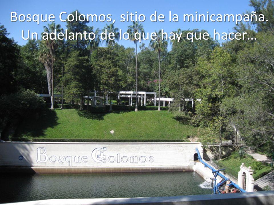 Bosque Colomos, sitio de la minicampaña