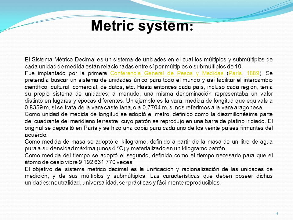 Metric system: