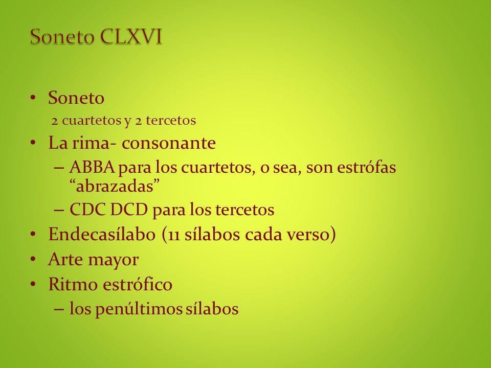 Soneto CLXVI Soneto La rima- consonante