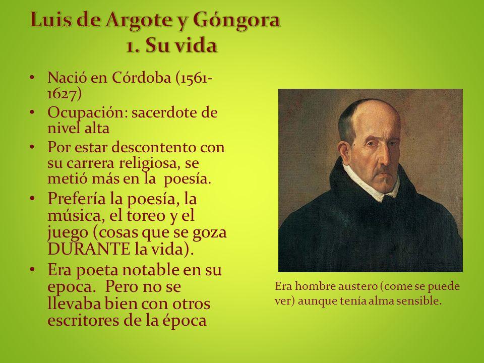 Luis de Argote y Góngora 1. Su vida
