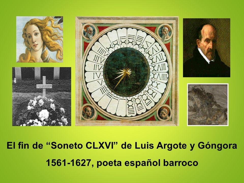 El fin de Soneto CLXVI de Luis Argote y Góngora