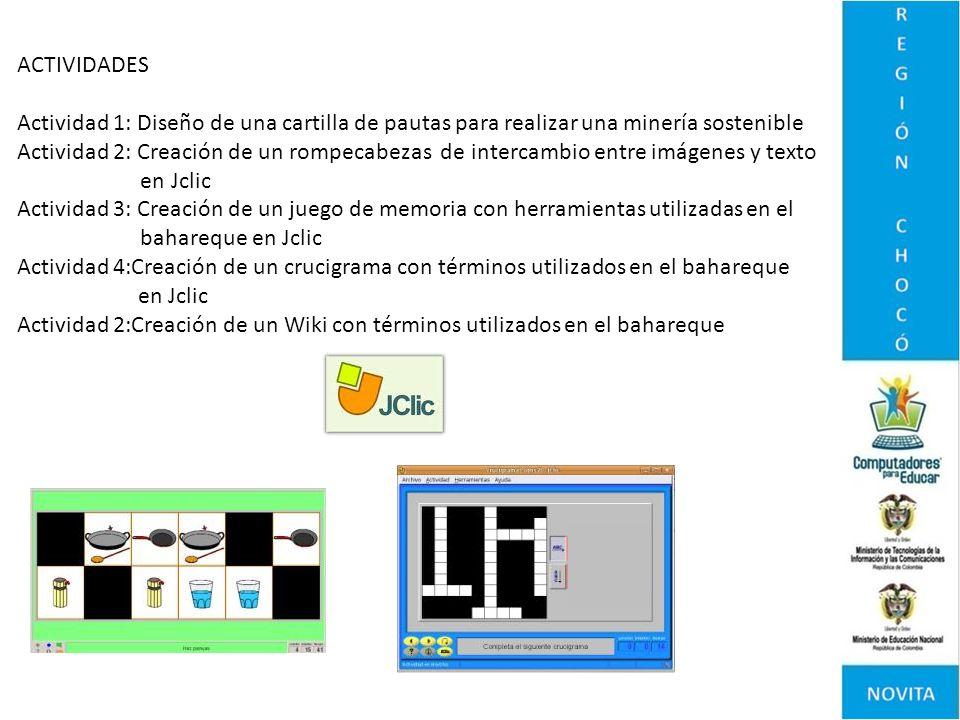 ACTIVIDADESActividad 1: Diseño de una cartilla de pautas para realizar una minería sostenible.