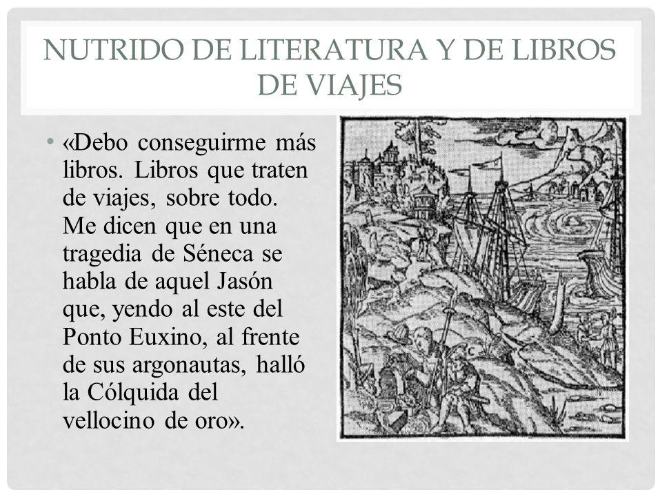 Nutrido de literatura y de libros de viajes