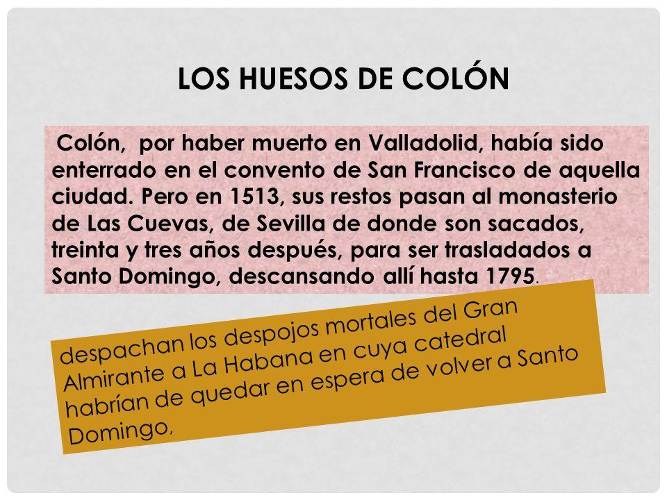 LOS HUESOS DE COLÓN