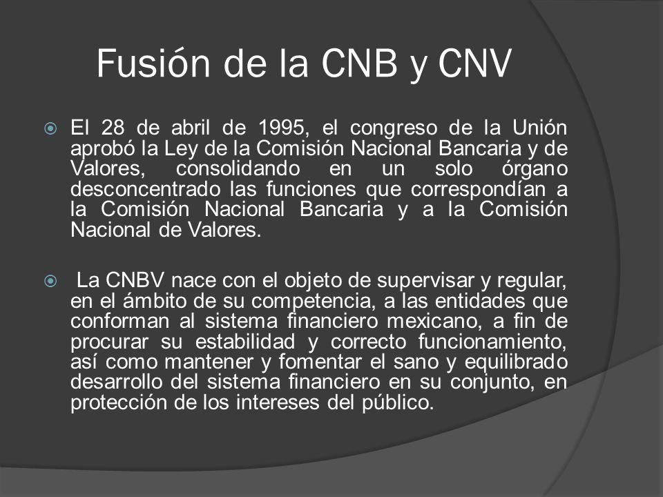 Fusión de la CNB y CNV