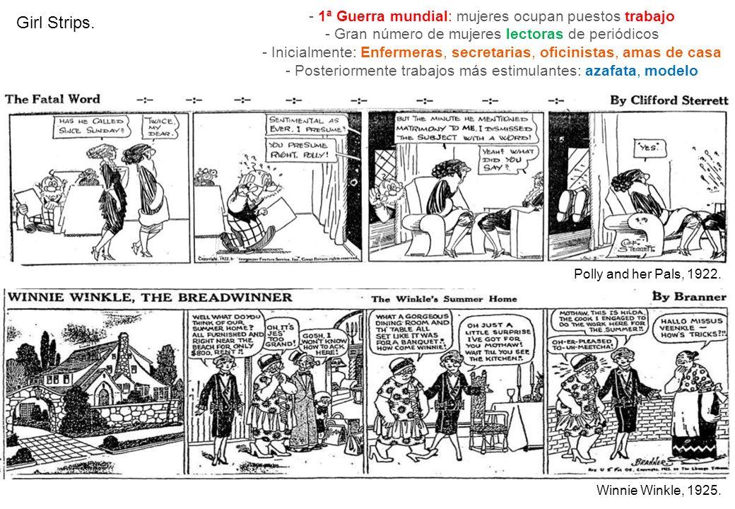 Girl Strips. - 1ª Guerra mundial: mujeres ocupan puestos trabajo