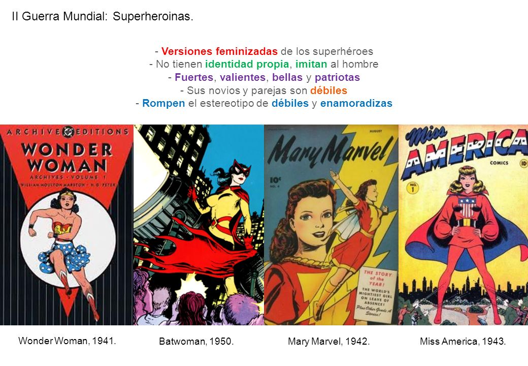 II Guerra Mundial: Superheroinas.
