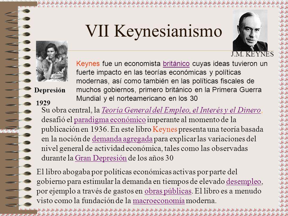 VII Keynesianismo J.M. KEYNES.