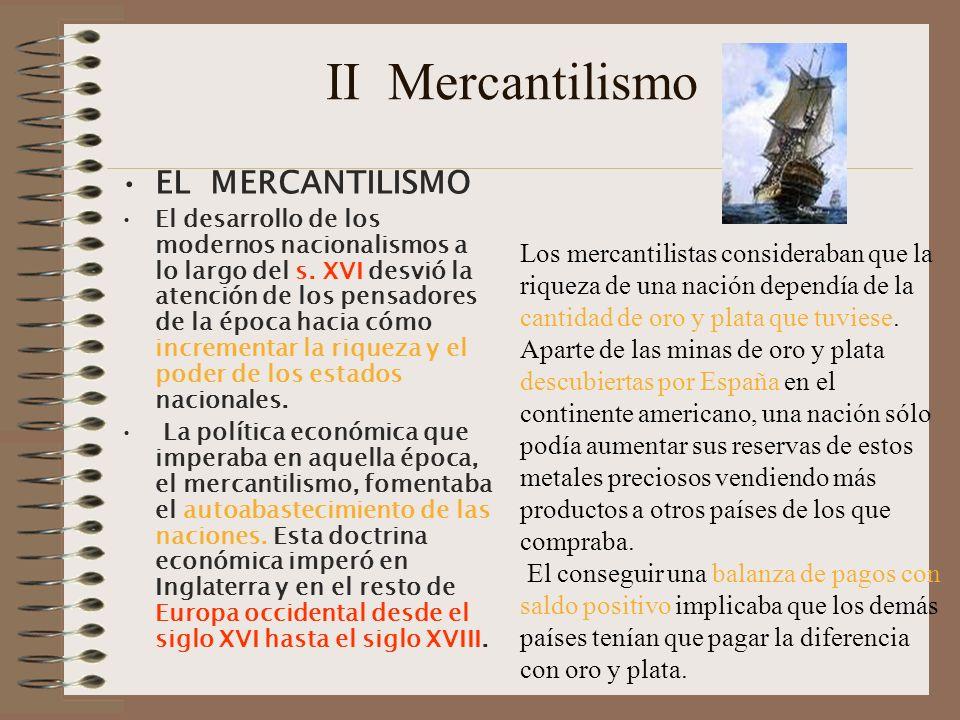 II Mercantilismo EL MERCANTILISMO