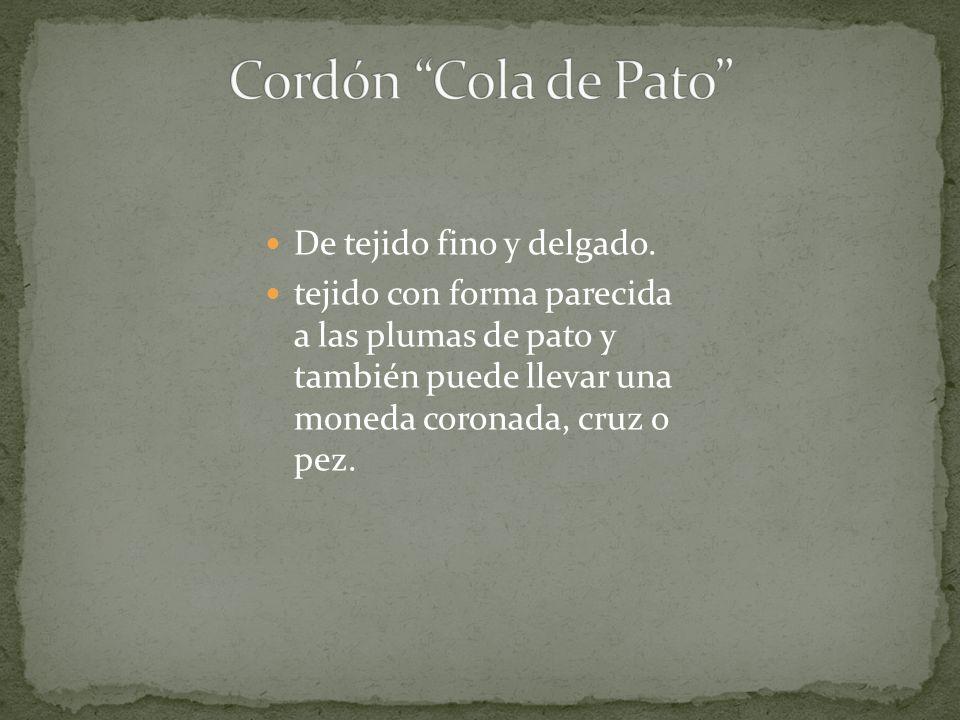 Cordón Cola de Pato De tejido fino y delgado.