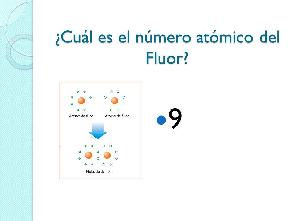 ¿Cuál es el número atómico del Fluor