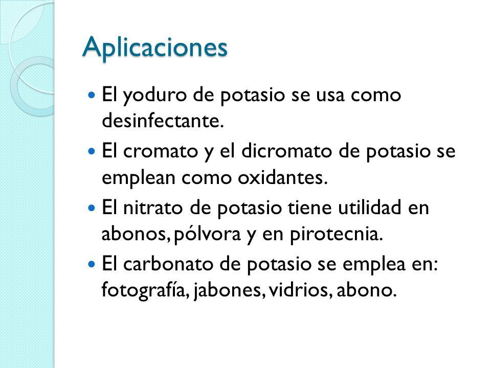 Aplicaciones El yoduro de potasio se usa como desinfectante.