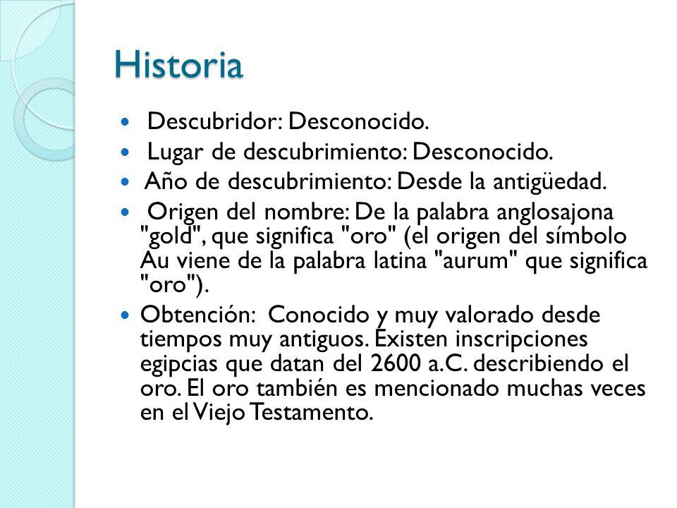 Historia Descubridor: Desconocido.