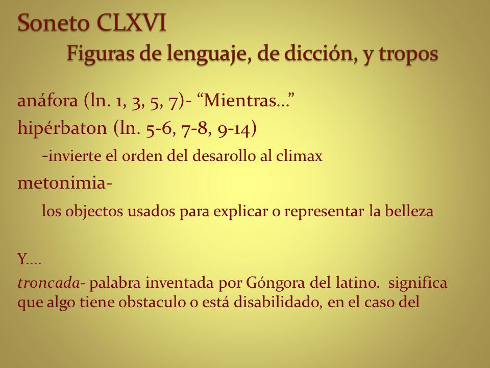 Soneto CLXVI Figuras de lenguaje, de dicción, y tropos