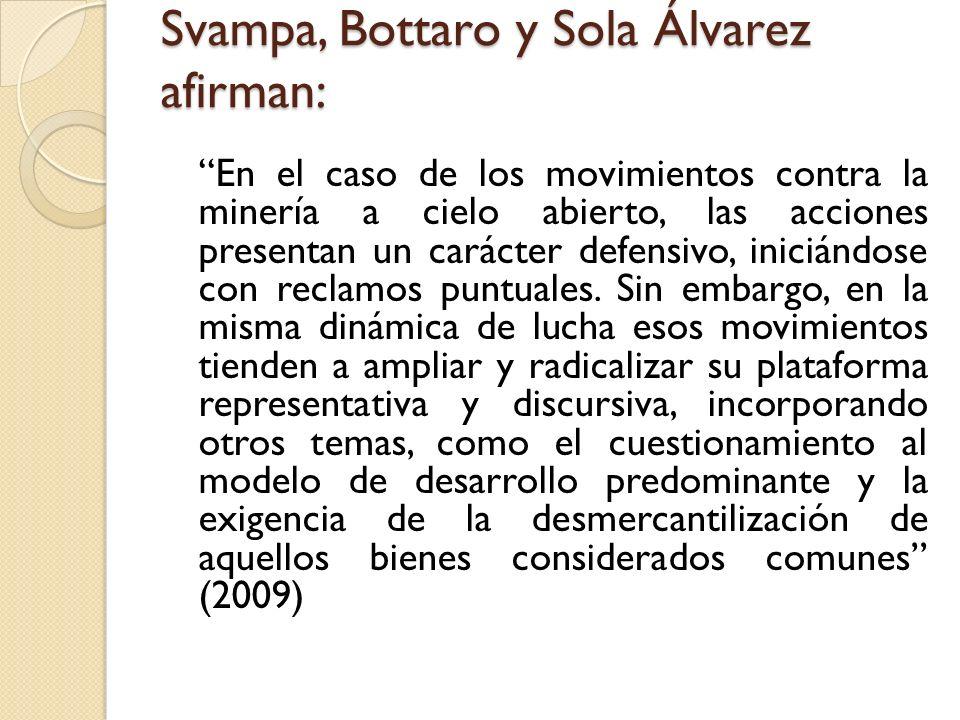 Svampa, Bottaro y Sola Álvarez afirman: