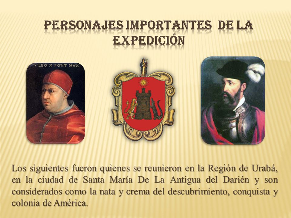 PERSONAJES IMPORTANTES DE LA EXPEDICIÓN