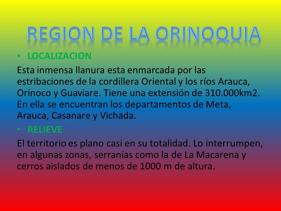 REGION DE LA ORINOQUIA LOCALIZACION